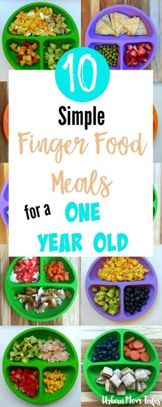 Simple finger food meals for a one year old when you don't have time to cook. One year old meal ideas that are fast and easy. Food ideas and meal plan! #daycareideas