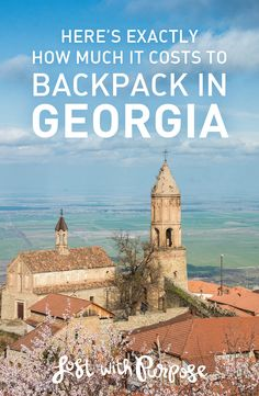 A full breakdown of how much it costs to backpack through Georgia, complete with a city-by-city breakdown, average costs of items, accommodation recommendations, and more.