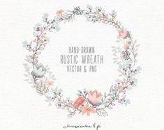Floral wreath: Hand drawn floral wreath clipart / Wedding invitation clip art / commercial use / PNG and Vector / Flowers / CM0062w2