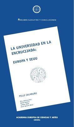 La Universidad en la encrucijada : Europa y EEUU : resumen ejecutivo y conclusiones / Pello Salaburu