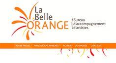 Site Web réalisé pour le bureau d'accompagnement d'artistes La Belle Orange : www.labelleorange.fr  #SiteWeb #LaBelleOrange