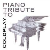 The Piano Tribute to Coldplay [CD]