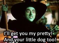 - Wicked Witch of the West in The Wizard of Oz (1939)