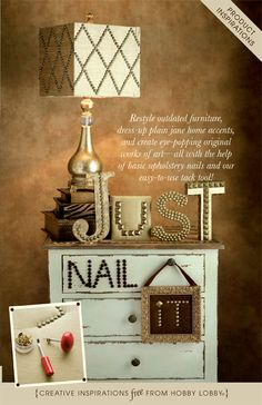 Restyle outdated furniture, dress-up plain jane home accents, and create eye-popping original works of art all with the help of basic upholstery nails and our easy-to-use tack tool!