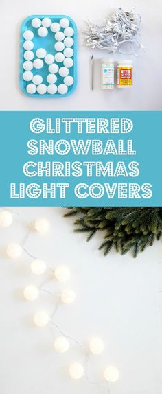 Are you decorating for Christmas yet? These DIY Christmas lights are easy to make and look like you have glittery snowballs in your home! via @modpodgerocks