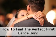 Find the perfect first dance wedding song