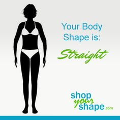 """This is my body shape, except that I have a little more """"shape"""" at the bust and most definitely do not look good in things that cinch at the waist."""