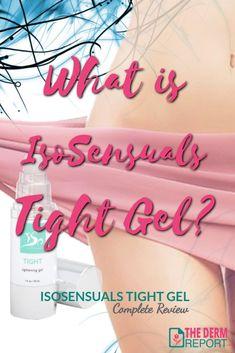 What is IsoSensuals Tight Gel ~ Vaginal Tightening Gel