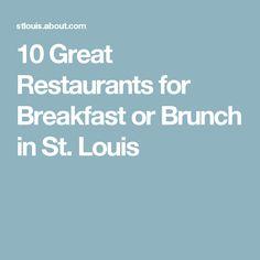 10 Great Restaurants for Breakfast or Brunch in St. Louis