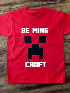 A personal favorite from my Etsy shop https://www.etsy.com/listing/263309879/minecraft-valentines-day-shirt-minecraft