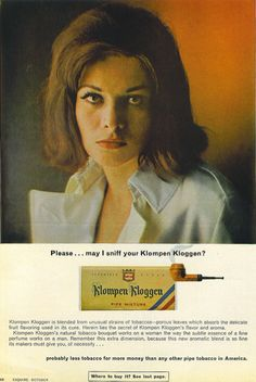 Ad for pipe tobacco: May I sniff your Klompen Kloggen?