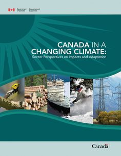 Canada in a Changing Climate: Sector Perspectives on Impacts and Adaptation is a 2014 update to the 2008 science assessment report, From Impacts to Adaptation: Canada in a Changing Climate. During this time period, our understanding of climate change impacts and adaptation in Canada has increased, both as a result of new research and through practical experience. Led by Natural Resources Canada, the development of this report involved over 90 authors and 115 expert reviewers.