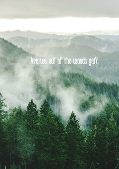 Are we out of the woods yet?