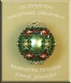 Beaded Christmas Ornament Pattern:  Celebration Christmas Ornament; Beadwork Designs by Joanie Jenniges