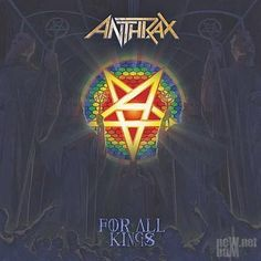 Anthrax - For All Kings [Limited Edition] (2016)