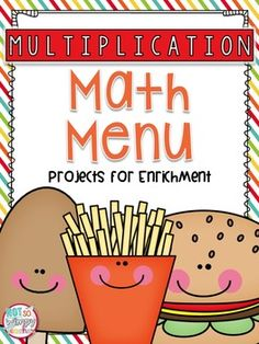 I am passionate about finding ways to enrich and push those students who are ready for a challenge. This math menu includes 18 multiplication math projects.I made the product with the intent of using it as enrichment for those students who are proficient with the skill.