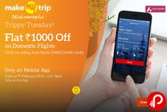 MakeMyTrip Last Trippy Tuesday of 2015 offers Flat Rs.1000 off on Domestic Flights. Valid 4PM – 10PM (9 February Dec Only). Minimum Booking Value should be Rs. 4500. FLAT INR 1,000 cashback to payment source for Axis Bank debit and credit card customers only. #DilTohRoamingHai MakeMyTrip Coupon Code – FLYNOW  http://www.paisebachaoindia.com/flat-rs-1000-off-on-domestic-flights-last-trippy-tuesday-of-2015-makemytrip/