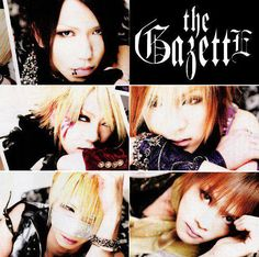 """The GazettE"""