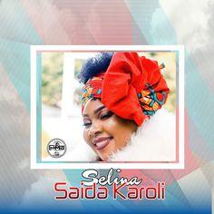 Selina By Saida Karoli - - Audio Mp3 Music Downloads, Audio Songs, African Artists, Music Store, Video New, Download Video, News Songs, New Music, Entertaining