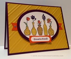South Shore Stamping: Friend to Friend - CCMC330 - Vivid Vases - Stampin' Up! Card by Emily Mark SU demo Greenfield Park, Quebec www.southshorestamping.com