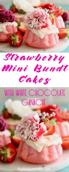Strawberry Mini Bundt Cakes with White Chocolate Ganache | Simple but elegant dessert that's just as amazing as they sound! They make the perfect special occasion dessert (baby showers, bridal showers or even #valentinesday) | #dessertrecipes #strawberryrecipes #strawberry #bundtcake #bundt | See more delicious recipes at TheSeasideBaker.com