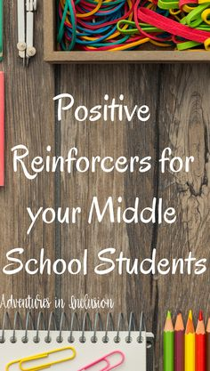 Great positive reinforcers to use in your middle school classroom   Classroom Management   Adventures in Inclusion   PBIS