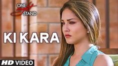 Ki Kara – One Night Stand – Shipra Goyal - Sunny leone - Latest Bollywood Movie 2016 http://www.punjabimeo.com/hindi/ki-kara-one-night-stand-shipra-goyal-video-download/