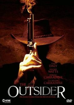 The Outsider (4 stars) Being overlong and highly predictable didn't diminish my enjoyment of this Showtime Western. Naomi Watts gives a tremendous performance as a widow in a Mennonite-like community where outsiders are looked harshly upon. She takes in a gunslinger who has nearly died and allows him to stay until he is well (and beyond). I didn't feel much chemistry between Watts and Daly, but the performances overrode that. Worth seeking out.