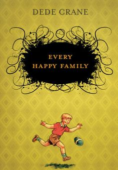 Every Happy Family by Dede Crane.  Humorous and heartbreaking, wise and demented, Every Happy Family explores the colourful – and sometimes repurposed – fabric of the Wright family. The stories mark turning points in the lives of the individual family members, as well as in their relationships with each other.