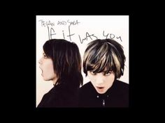 If It Was You (Full Album) - Tegan and Sara - YouTube