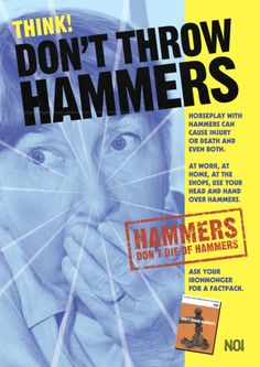 "National Office of Importance: ""Don't throw hammers,"" 1985"
