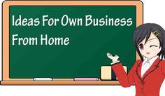 Ideas For Businesses To Start From Home