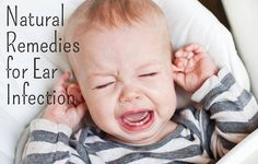 Natural Ear Infection Remedies - It's so difficult to watch a little one suffer through an ear infection. As a mom, you just want to make it go away and for your child to get back to their normal self :) Many parents are immediately handed a prescription for antibiotics to treat an ear infection. And while these may relieve the symptoms, the stripping of the healthy gut bacteria might not be worth it.
