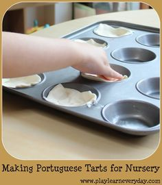Play and Learn Everyday: Making Portuguese Tarts for Nursery