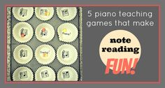 5 Games to Bake… I Mean Make… Note Reading Fun!