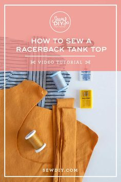 Learn how to sew a knit racerback tank top in this step-by-step video tutorial. No serger required! Summer Tank Tops, Learn To Sew, Racerback Tank Top, Crafting, Sewing, Pattern, Stitching