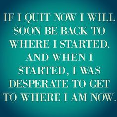 A car accident brought me back to the 'bad old days'... but now that I've started recovering my physical.... I Will Not Quit...