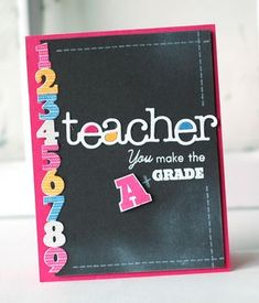 A+ Teacher Card by Betsy Veldman for Papertrey Ink (June 2013)