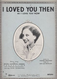 I Loved You Then as I Love You Now 1928 Sheet Music Joan Crawford MGM Movie Our Dancing Daughters