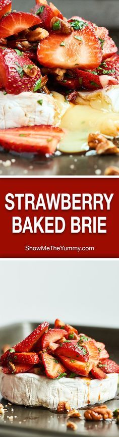This Strawberry Baked Brie is the easiest appetizer for spring! Warm brie is topped with strawberries, basil, pecans, & a simple balsamic/honey marinade. showmetheyummy.com #brie #bakedbrie