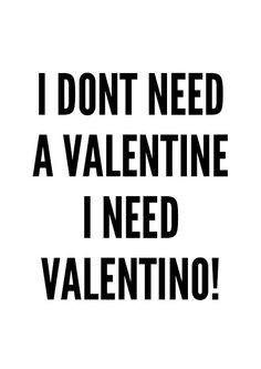 Valentino Quote Poster print art typography art by mottosprint