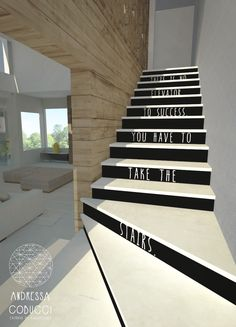 Escada | There is no elevator to success, you have to take the stairs.