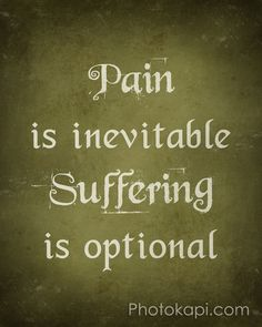 When in pain it can be difficult to distract yourself. Instead, acknowledge that the pain is there, accept what it feels like and where it hurts, however, do not get attached to the negative feelings and thoughts that the pain may represent to you. Remind yourself that things will start to improve and you will therefore not allow it to play a role in anymore suffering which will delay your recovery.