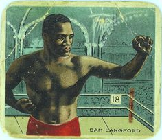 → T218 Sam Langford. Champion Athletes and Prizefighters | turn of the century litho