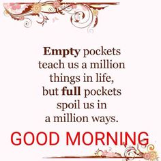 Good Morning Inspirational Quotes, Good Morning Quotes, Good Morning Wishes, Good Morning Images, Best Quotes, Affirmations, Teaching, Sayings, Life