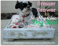 dresser drawer projects | Dresser Drawer To Shabby Chic Dog Bed