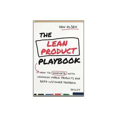 The Lean Product Playbook - by Dan Olsen (Hardcover) Target Customer, How To Apply, How To Get, Product Development, Olsen, Improve Yourself, Dan, This Book, Management