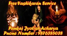 Free vashikaran services according to the stability of people's lives and ministry of service vashikaran free permanent way or condition of life are not nature.
