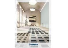 Tarkett Group – a global leader in innovative and sustainable solutions for flooring and sports surfaces