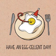 Food pun card Range. Have an egg-cellent day!